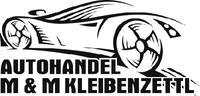 Martin & Michael Kleibenzettl GbR - An- und Verkauf von Gebrauchtfahrzeugen
