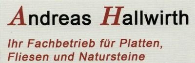 Andreas Hallwirth Ihr Fachbetrieb für Platten, Fliesen und Natursteine