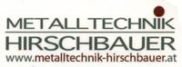 Metalltechnik Hirschbauer