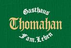 Gasthaus Thomahan Fam. Leben