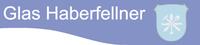 Glas Haberfellner - Meisterbetrieb