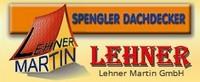 Spengler Dachdecker Lehner Martin GmbH.