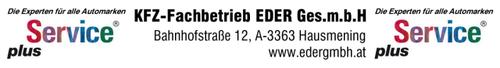 EDER Ges.m.b.H, KFZ-Fachbetrieb und Service plus-Partner in Hausmening bei Amstetten.