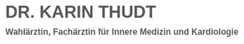 Dr. Karin Thudt Fachärztin für Innere Medizin & Kardiologie