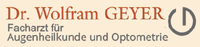 Dr. med. Wolfram Geyer Facharzt für Augenheilkunde und Optometrie