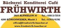 Stammhaus Altmelon (Bäckerei Konditorei Cafe FRÜHWIRTH Altmelon und Königswiesen)