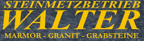 Steinmetzbetrieb Walter - Marmor - Granit - Grabsteine