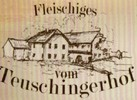Hofladen Teuschingerhof Fam. Kogler Fleisch - Wurst