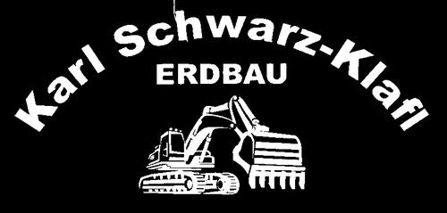 Karl Schwarz-Klafl | Erdbau