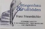 Franz Friesenbichler | Stiegenbau & Fußböden