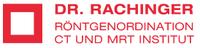 Dr. Rachinger Röntgenordination CT und MRT Institut