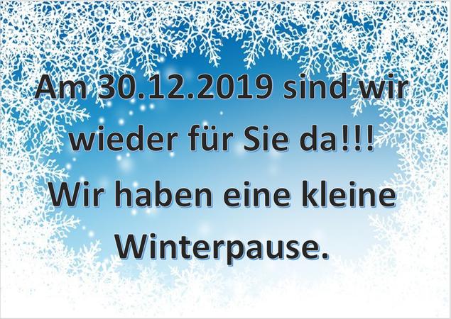 Wir sind ab 30. Dezember wieder für Sie da!